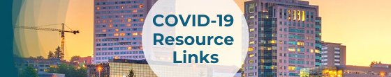 COVID-19 Resource Links