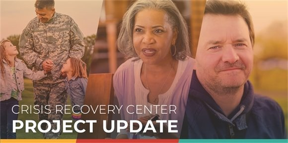Crisis Recovery Center Project Update