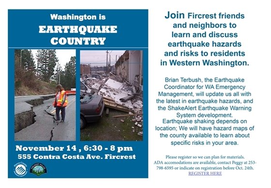 Promoting Earthquake talk on Nov. 14, 2019 , 6:30 PM in Fircrest, with Brian Terbush, WA State Earthquake Coordinator, select to register