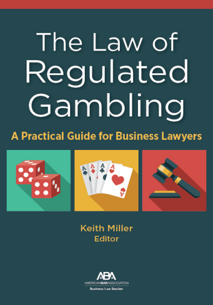 The Law of Regulated Gambling