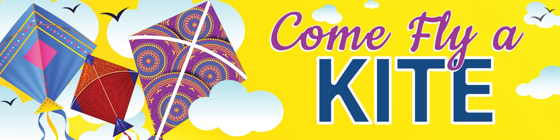 image of Come Fly a Kite banner